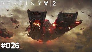 Destiny 2 #026 - Kabal Schwarzöl - Let's Play Destiny 2 Deutsch / German