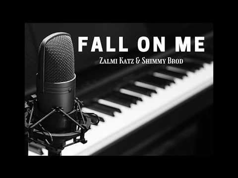 Fall On Me (feat. Shimmy Brod)