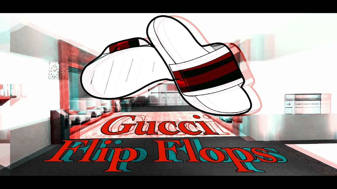 b68f8ea74c8554 Gucci Flip Flops- Critical Ops edit done on PHONE (BEST EVER ...