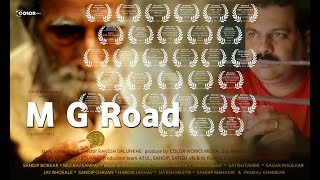 M G ROAD Award Winning Short Film l COLOR works...