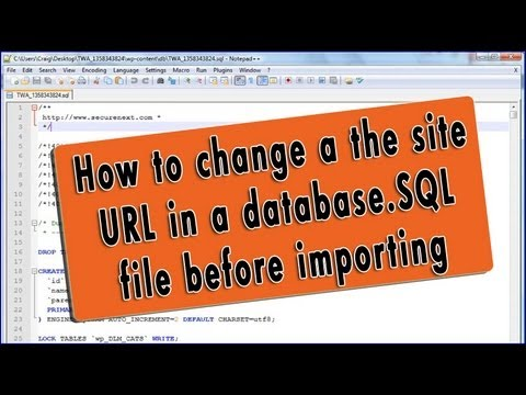 How to edit a backup database.sql file and change the URL before importing on new URL