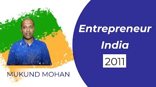 Mukund Mohan at Entrepreneur India 2011