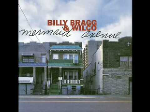 Way Over Yonder In The Minor Key  Billy Bragg & Wilco