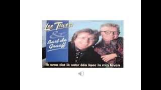 Bart de Graaff & Lee Towers -  Ik Wou Dat Ik Voor Eenmaal In Mijn Leven