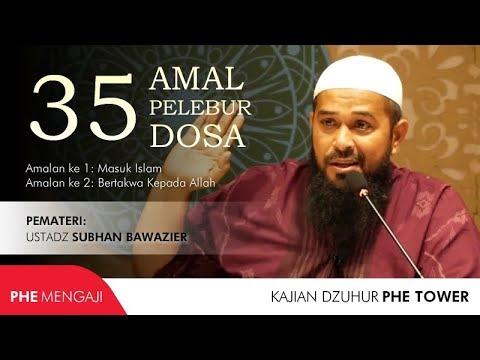 download 35 Amal Pelebur Dosa - 01 - Ustadz Subhan Bawazier