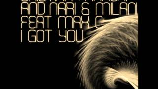 Nari & Milani ft. Cristian Marchi & Max C - I Got You (Radio Edit) (With Lyrics)
