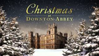 Christmas at Downton Abbey - Album Sampler.mp3