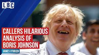 James O'Brien caller gives hilarious analysis of Boris Johnson | LBC