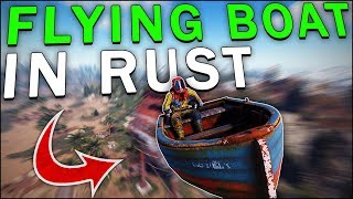 PLAYERS REACT to MY FLYING BOAT in RUST! - Funny Admin Trolling