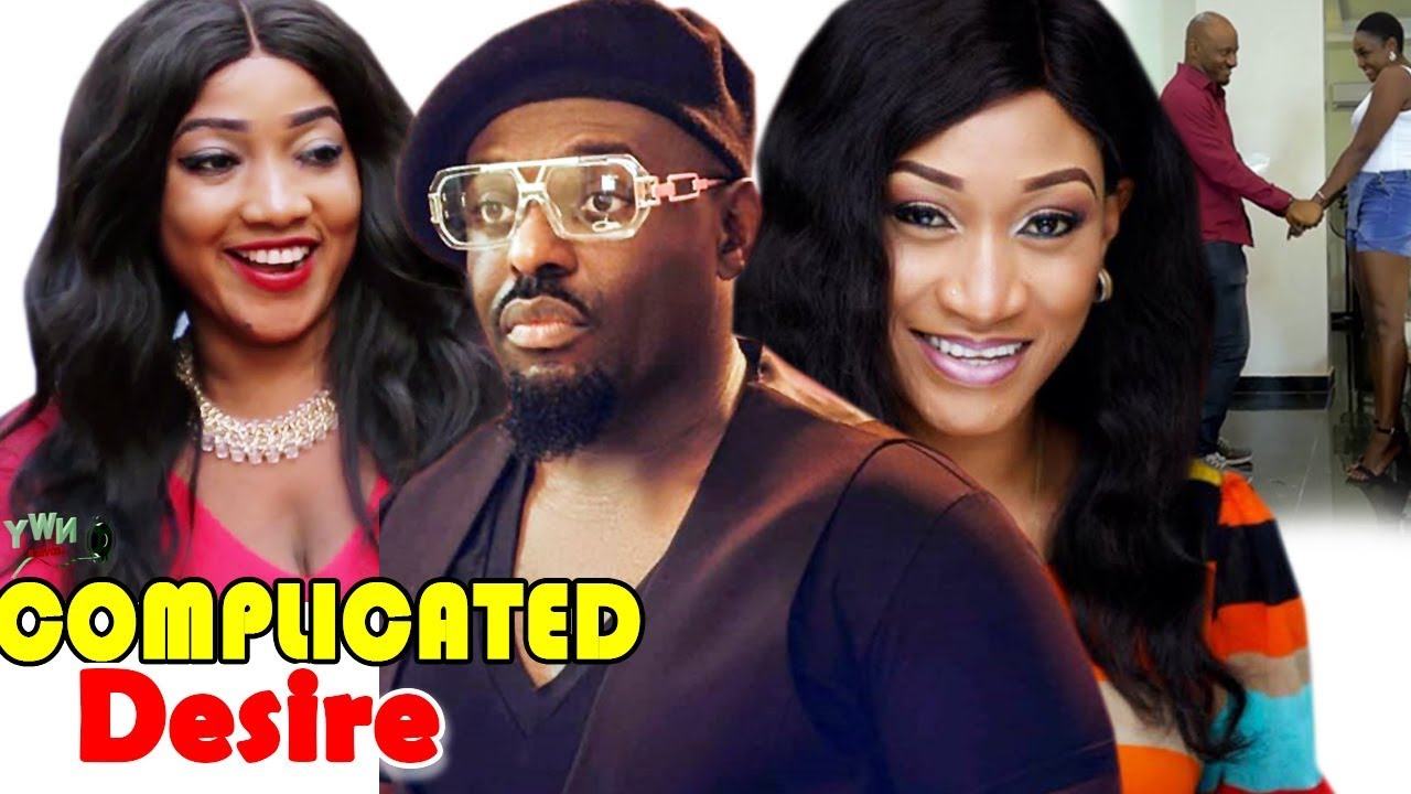 Download Complicated Desire - ( Oge Okoye / Jim Iyke ) 2019 Latest Nigerian Movie Full HD