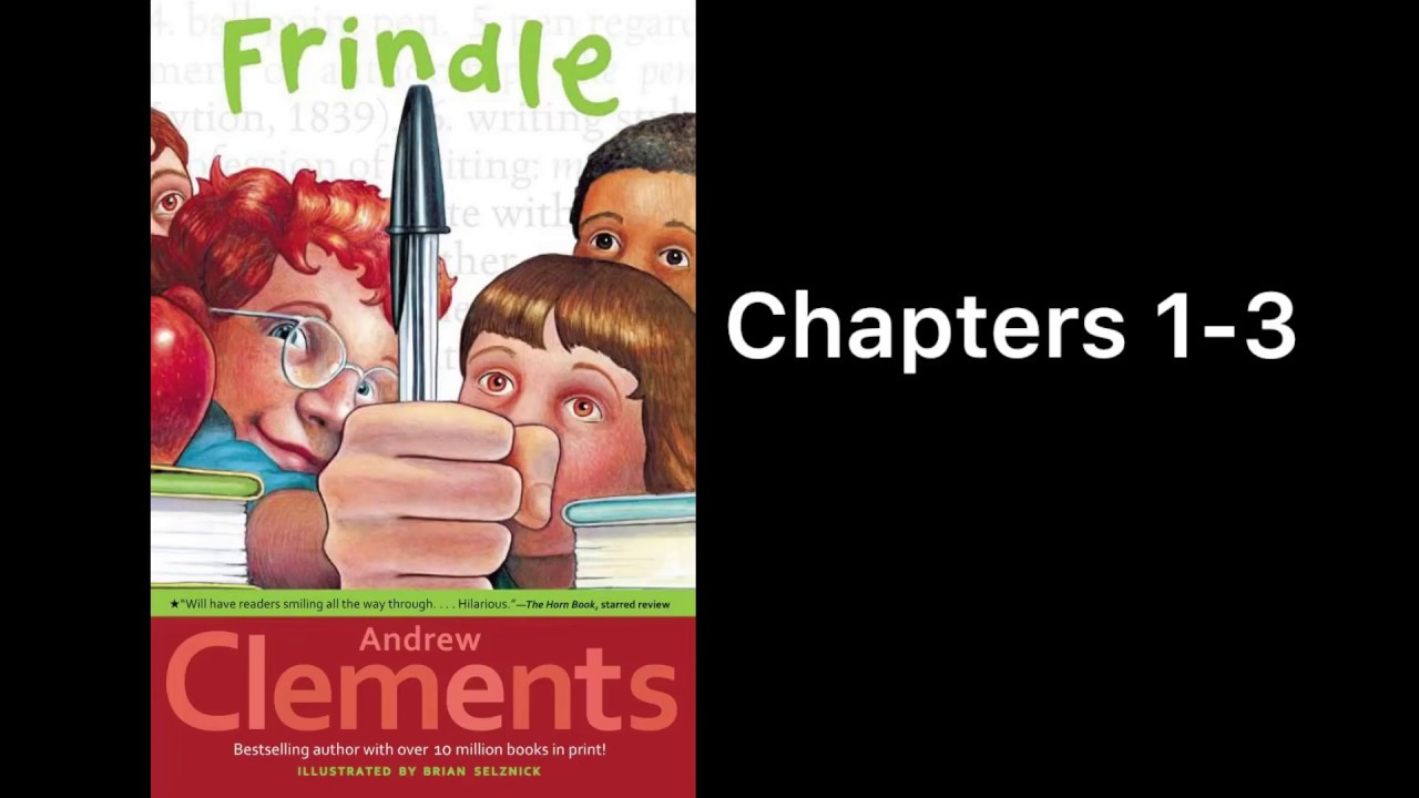 Frindle by Andrew Clements Read Aloud Chapters 1-3