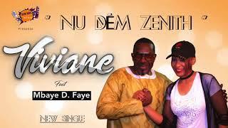 Viviane Chidid Feat Mbaye Dieye Faye - NOU DEM ZENITH