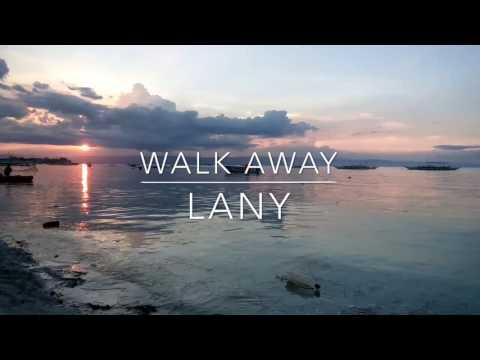 Walk Away - Lany Lyrics