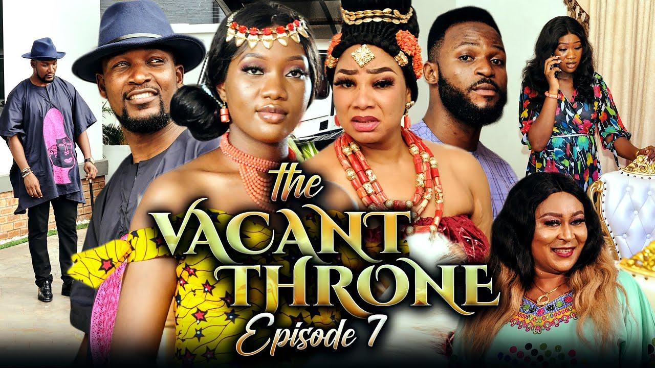 Download THE VACANT THRONE 7 (New Movie) Chinenye Nnebe/Wole Oj/Daniel 2021 Trending Nigerian Nollywood Movie