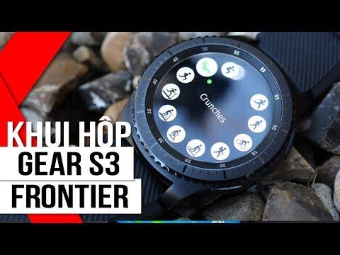 FPT Shop - Khui Hộp Samsung Gear S3 Frontier: Smartwatch đẹp, Mạnh Mẽ Nhất Của Samsung