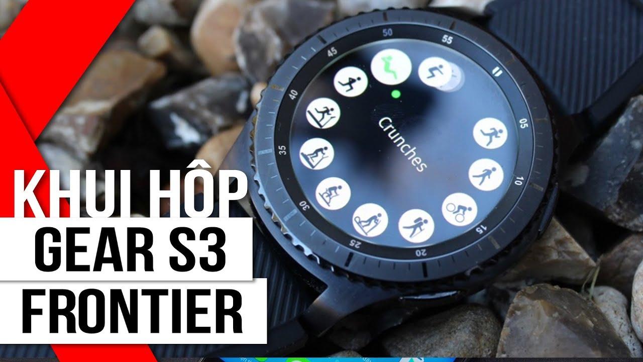 FPT Shop – Khui hộp Samsung Gear S3 Frontier: Smartwatch đẹp, mạnh mẽ nhất của Samsung