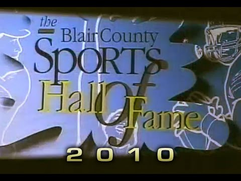 Blair County Sports Hall of Fame 2010 Dinner & Induction