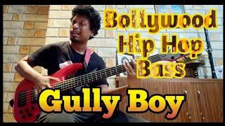 Gully Boy || Apna Time Ayega || Slap Bass version By Akashdeep Gogoi (Akky)