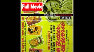 For Better, for Worse (1954) *FuII M0p135*#*