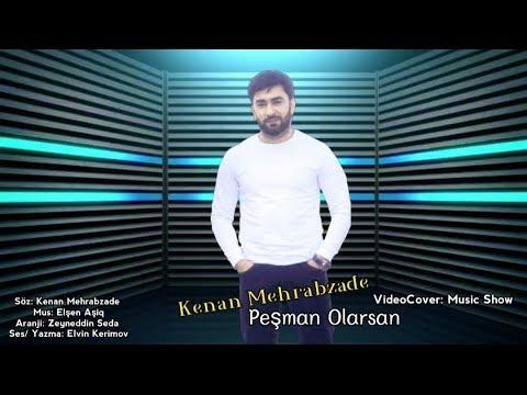 Kenan Mehrabzade Pesman Olarsan Official Audio Youtube