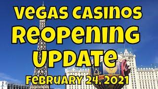 Vegas Casinos Reopening Update - February 24, 2021