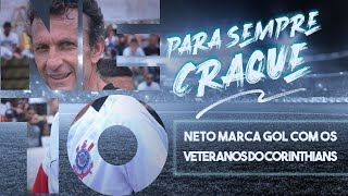 Neto marca um gol com os Veteranos do Corinthians ⚽10????