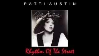"Patti Austin - Rhythm Of The Street (12"" Dance Remix)"