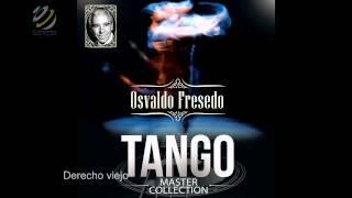 Osvaldo Fresedo - Derecho Viejo