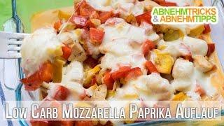 Low Carb Mozzarella Paprika Auflauf mit Hähnchen - Rezept / Kochvideo