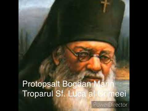 Protopsalt Bogdan Marin - Troparul Sfantului Luca Al Crimeei