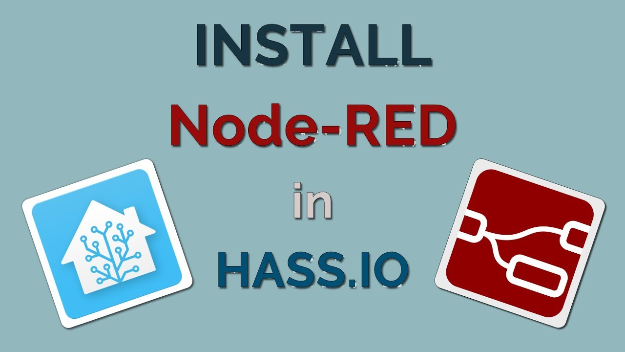 Install Node-RED in Hass io / Home Assistant