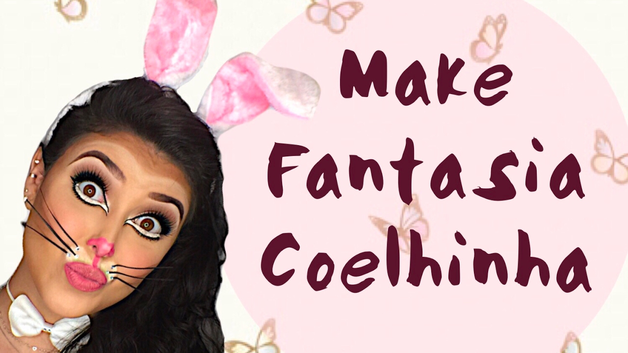 Carnaval Make Fantasia De Coelhinha Youtube