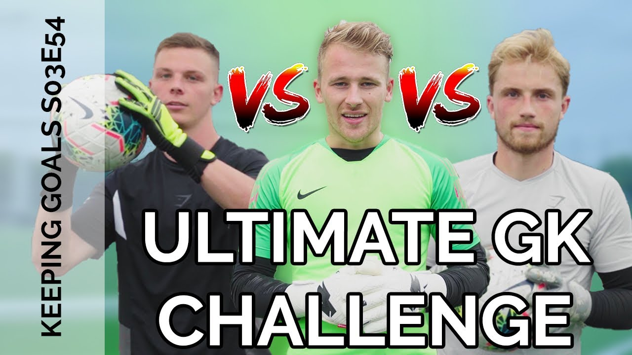 THE ULTIMATE GOALKEEPER CHALLENGE | Who's Number 1?