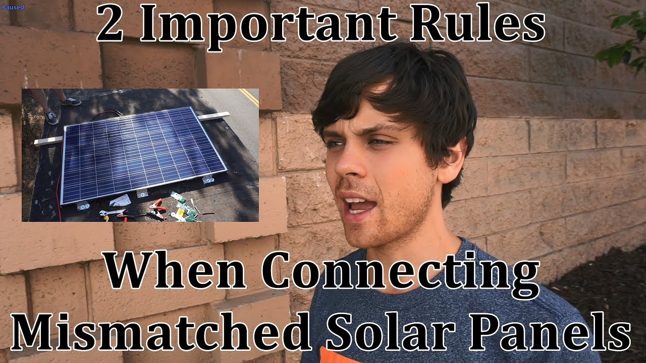 How To Connect Different Solar Panels Together Youtube In Series And Parallel Wiring Also Panel