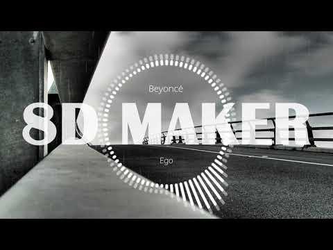 🎧 [8D MUSIC] Beyoncé - Ego [USE HEADPHONES] 🎧