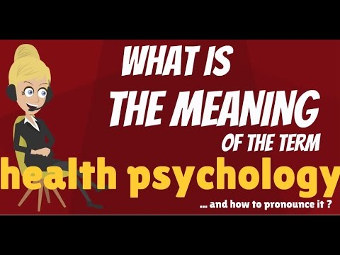 What is HEALTH PSYCHOLOGY? What does HEALTH PSYCHOLOGY mean? HEALTH PSYCHOLOGY meaning