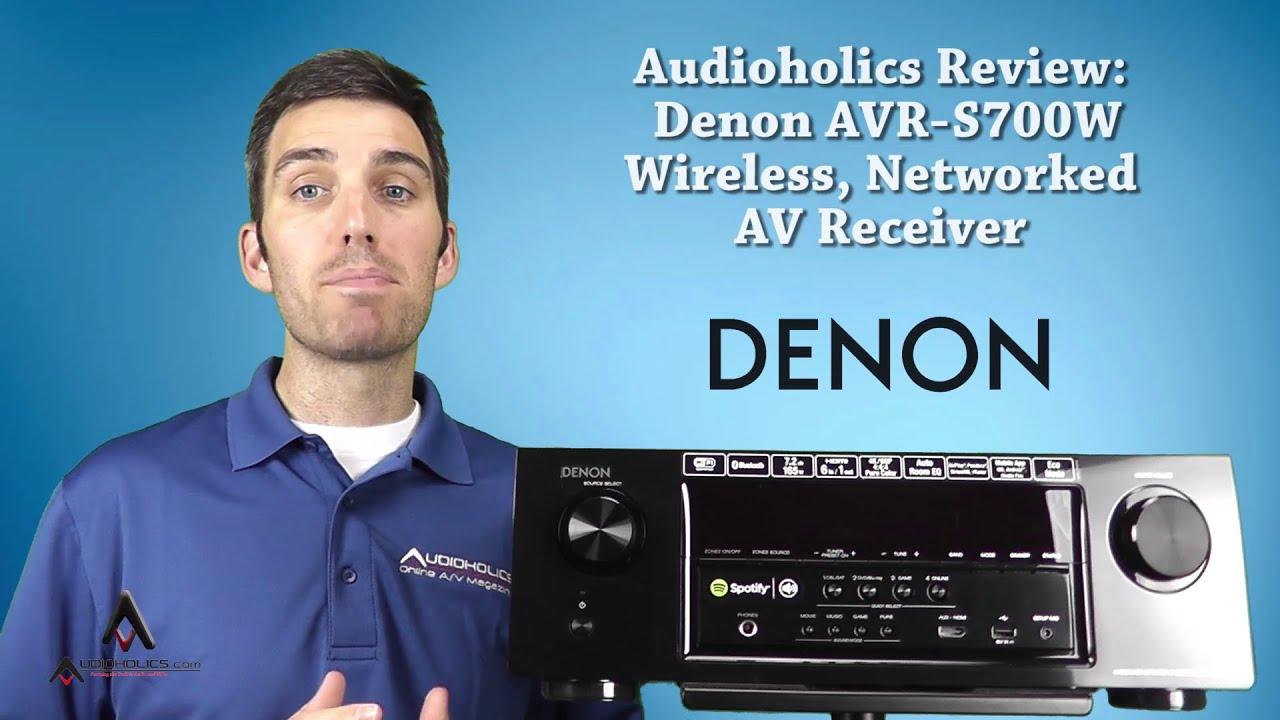 Denon AVR-S700W 7 2 Channel AV Receiver Review | Audioholics