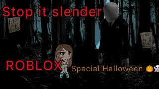 PLAYING ROBLOX (Stop it slender) ESPECIAL HALLOWEEN 🎃 (aidez-moi QwQ)