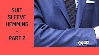 Suit Coat Sleeve Hemming - Part 2