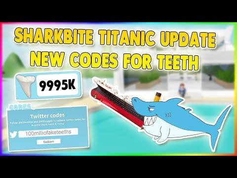 Titanic New Teeth Codes Sharkbite Roblox By Gamer Azad