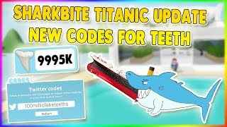 'TITANIC' NOUVEAU TEETH CODES SHARKBITE ROBLOX