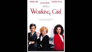 Let The River Run Working Girl MOVIE VERSION
