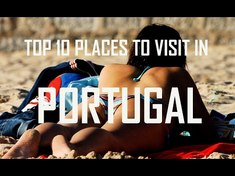 Top 10 Places To Visit in Portugal | Portugal Travel Guide | Must See Attractions