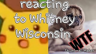 Reacting to Whitney Wisconsin (the dog f'er) GRAPHIC