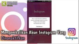 Cara Mengembalikan Akun Instagram Yang Dinonaktifkan
