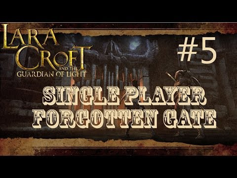 Lara Croft And The Guardian Of Light: Level 5 - Forgotten Gate (Single Player)