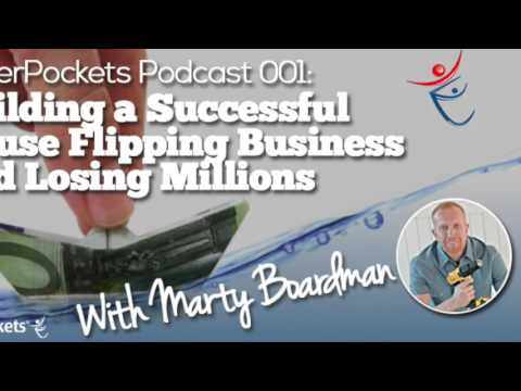 Building a Successful House Flipping Business with Marty Boardman | BP Podcast 01