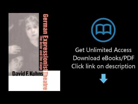 Download German Expressionist Theatre: The Actor and the Stage PDF
