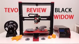 TEVO black widow 3D printer full review