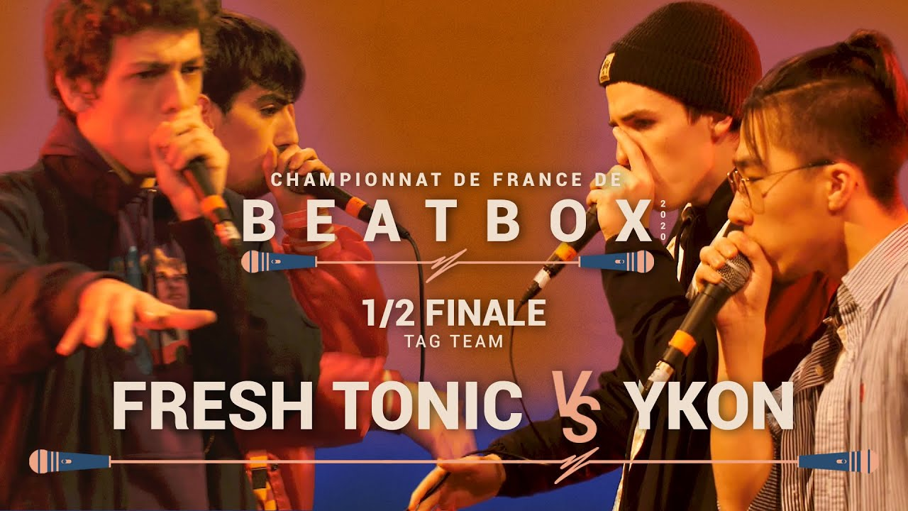FRESH TONIC vs YKON | 1/2 Tag Team | Championnat de France de Human Beatbox 2020